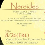 8/26(金)Nereides-jicoo Bellydance Cruise feat.Baliasi