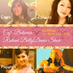 Cafe Bohemia Ruhani BellyDance Show 3/13(Tue)