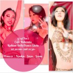 Cafe Bohemia Ruhani BellyDance Show 5/14(Tue)
