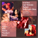 Cafe Bohemia Ruhani BellyDance Show 6/11(Tue)