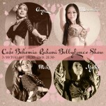 Cafe Bohemia Ruhani BellyDance Show 3/10(Tue)