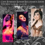 Cafe Bohemia Ruhani BellyDance Show 11/9(Mon)