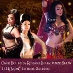 Cafe Bohemia Ruhani BellyDance Show 1/11(Mon)
