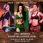 Cafe Bohemia Ruhani BellyDance Show 11/8(Mon)